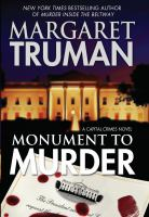 Monument to murder : a capital crimes novel (LARGE PRINT)