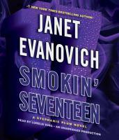 Smokin' seventeen : [a Stephanie Plum novel] (AUDIOBOOK)
