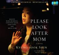 Please look after mom : [a novel] (AUDIOBOOK)