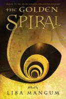 The golden spiral : a novel