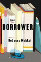 The borrower : a novel