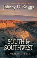 South by southwest : a Western story