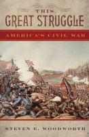 This great struggle : America's Civil War