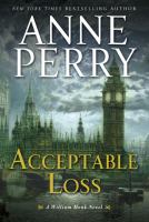 Acceptable loss : a William Monk novel