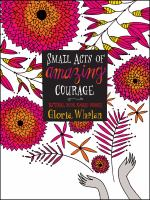 Small acts of amazing courage
