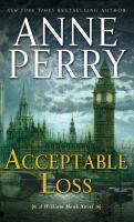 Acceptable loss : a William Monk novel (LARGE PRINT)