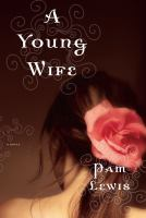 A young wife : a novel