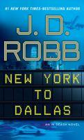 New York to Dallas (LARGE PRINT)