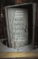Bear down, bear north : Alaska stories