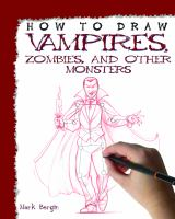 How to draw vampires, zombies, and other monsters