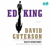 Ed King : [a novel] (AUDIOBOOK)