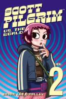 Scott Pilgrim vs the world. [Vol. 2].