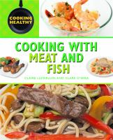 Cooking with meat and fish