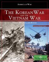 Korean War and the Vietnam War : people, politics, and power