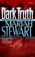 Dark truth  : a novel