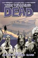 The walking dead: Safety behind bars [Vol. 3]