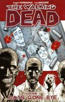 The walking dead. Vol. 1, Days gone by / Days gone by