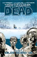 The walking dead: Miles behind us [Vol. 2]