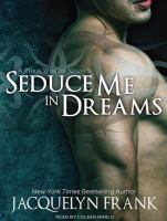 Seduce me in dreams : a three worlds novel (AUDIOBOOK)