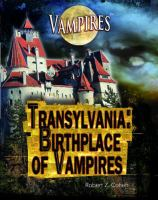 Transylvania : birthplace of vampires
