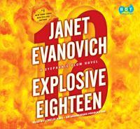 Explosive eighteen : [a Stephanie Plum novel] (AUDIOBOOK)