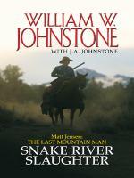 Snake River slaughter (LARGE PRINT)