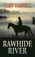 Rawhide river (LARGE PRINT)