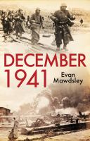 December 1941 : twelve days that began a world war