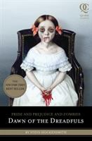 Pride and prejudice and zombies : dawn of the dreadfuls