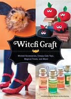 Witch craft : wicked accessories, creepy-cute toys, magical treats, and more!