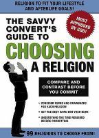 The savvy convert's guide to choosing a religion.