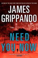 Need you now : a novel