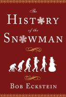 The history of the snowman : from the ice age to the flea market