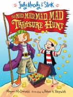 Judy Moody & Stink : the mad, mad, mad, mad treasure hunt