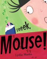 Eeeek, mouse!