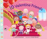 10 Valentine friends : a holiday counting book