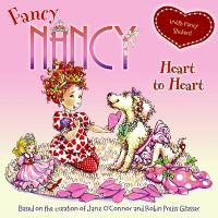 Fancy Nancy. heart to heart
