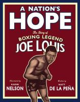 Joe Louis : a nation's hope