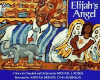 Elijah's angel : a story for Chanukah and Christmas