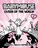 Babymouse. Queen of the world!
