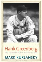 Hank Greenberg : the hero who didn't want to be one