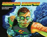 Sooper Yooper : undaunted hero from the North battles alien sea creatures