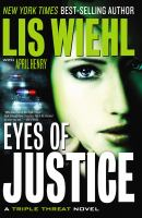 Eyes of justice : a triple threat novel