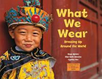 What we wear : dressing up around the world