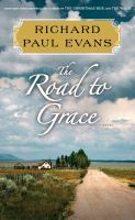 The road to grace : the third journal of the walk series