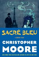 Sacre bleu : a comedy of art