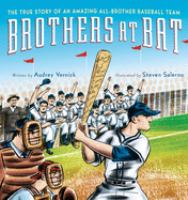 Brothers at bat : the true story of an amazing all-brother baseball team