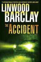 The accident : a novel