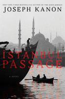 Istanbul passage : a novel