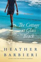 The cottage at Glass Beach : a novel